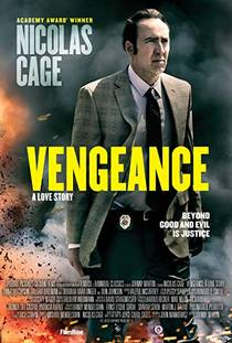 Picture of a movie: Vengeance: A Love Story