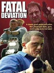 Picture of a movie: Fatal Deviation
