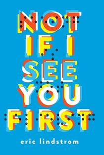 Picture of a book: Not If I See You First