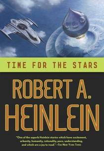 Picture of a book: Time For The Stars (heinlein's Juveniles, #10)