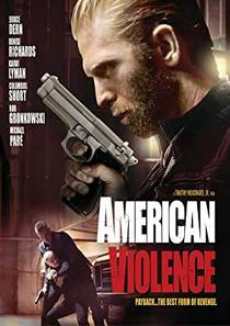 Picture of a movie: American Violence