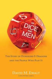 Picture of a book: Of Dice And Men: The Story Of Dungeons & Dragons And The People Who Play It