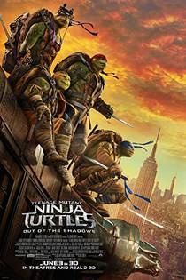Picture of a movie: Teenage Mutant Ninja Turtles: Out Of The Shadows