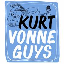 Picture of a podcast: Kurt Vonneguys