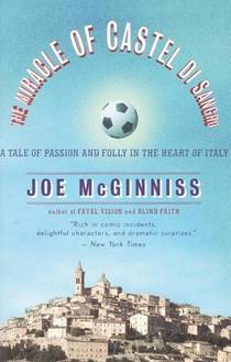 Picture of a book: The Miracle Of Castel Di Sangro: A Tale Of Passion And Folly In The Heart Of Italy