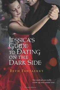 Picture of a book: Jessica's Guide To Dating On The Dark Side