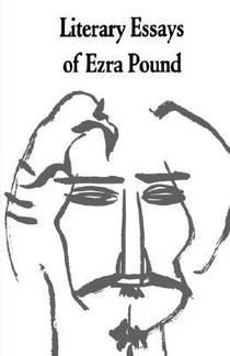 Picture of a book: Literary Essays of Ezra Pound