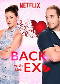 Picture of a TV show: Back With The Ex