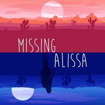 Picture of a podcast: Missing Alissa