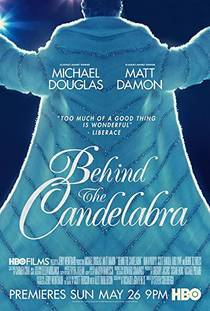 Picture of a movie: Behind The Candelabra