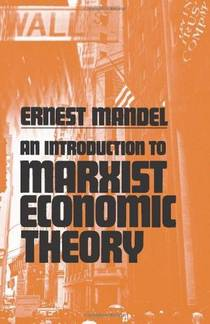Picture of a book: An Introduction to Marxist Economic Theory