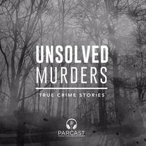 Picture of a podcast: Unsolved Murders: True Crime Stories