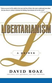 Picture of a book: Libertarianism: A Primer