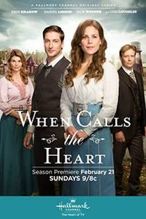 Picture of a TV show: When Calls The Heart