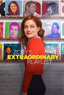 Picture of a TV show: Zoey's Extraordinary Playlist