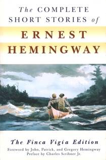 Picture of a book: The Complete Short Stories Of Ernest Hemingway