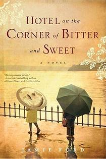 Picture of a book: Hotel On The Corner Of Bitter And Sweet