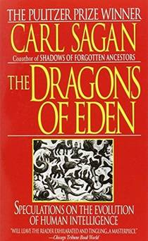 Picture of a book: Dragons Of Eden: Speculations On The Evolution Of Human Intelligence
