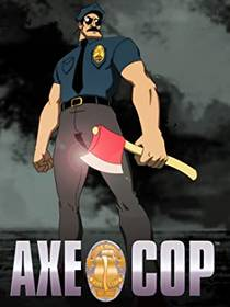 Picture of a TV show: Axe Cop
