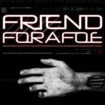 Picture of a band or musician: Friend For A Foe