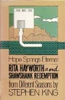 Picture of a book: Rita Hayworth And Shawshank Redemption: A Story From Different Seasons