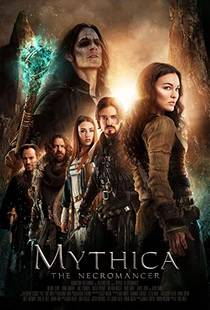 Picture of a movie: Mythica: The Necromancer
