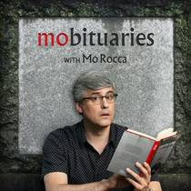 Picture of a podcast: Mobituaries With Mo Rocca
