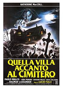 Picture of a movie: The House By The Cemetery