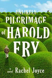 Picture of a book: The Unlikely Pilgrimage Of Harold Fry
