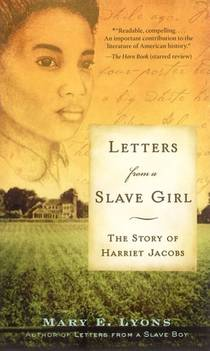 Picture of a book: Letters From A Slave Girl: The Story Of Harriet Jacobs