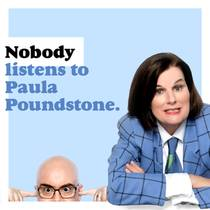 Picture of a podcast: Nobody Listens To Paula Poundstone