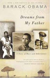 Picture of a book: Dreams From My Father: A Story Of Race And Inheritance