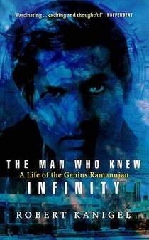 Picture of a book: The Man Who Knew Infinity: A Life Of The Genius Ramanujan
