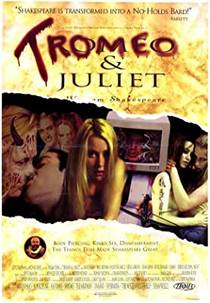 Picture of a movie: Tromeo And Juliet