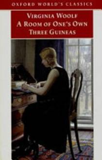 Picture of a book: A Room Of One's Own / Three Guineas