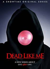 Picture of a TV show: Dead Like Me