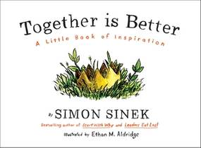 Picture of a book: Together is Better: A Little Book of Inspiration