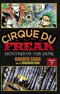 Picture of a book: Cirque Du Freak: Hunters of the Dusk, Vol. 07
