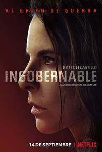 Picture of a TV show: Ingobernable