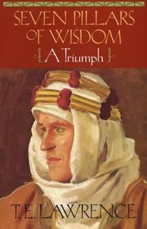 Picture of a book: Seven Pillars Of Wisdom: A Triumph