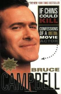 Picture of a book: If Chins Could Kill: Confessions of a B Movie Actor