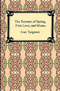 Picture of a book: The Torrents of Spring, First Love, and Mumu