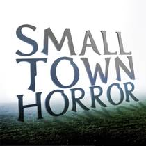 Picture of a podcast: Small Town Horror