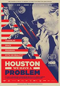 Picture of a movie: Houston, We Have A Problem!
