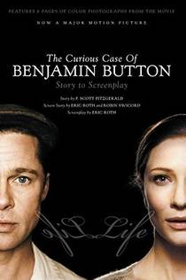 Picture of a book: The Curious Case Of Benjamin Button: Story To Screenplay
