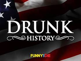 Picture of a TV show: Drunk History