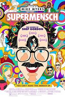 Picture of a movie: Supermensch: The Legend Of Shep Gordon