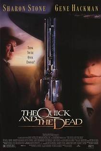 Picture of a movie: The Quick And The Dead