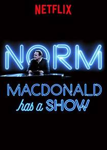Picture of a TV show: Norm Macdonald Has A Show