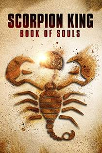 Picture of a movie: Scorpion King The Book Of Souls
